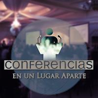 Conferencias En un lugar aparte